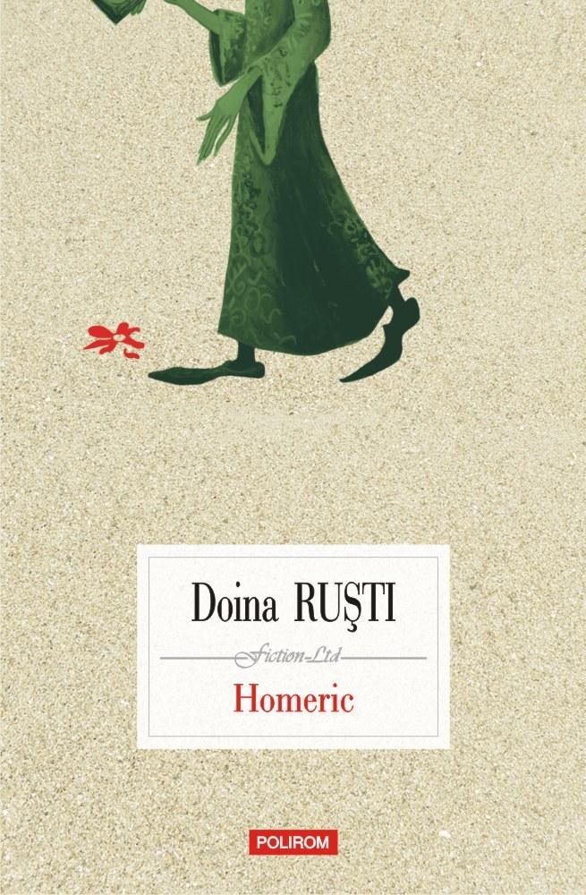 """""""Homeric"""", un nou roman fabulos marca Doina Ruști"""