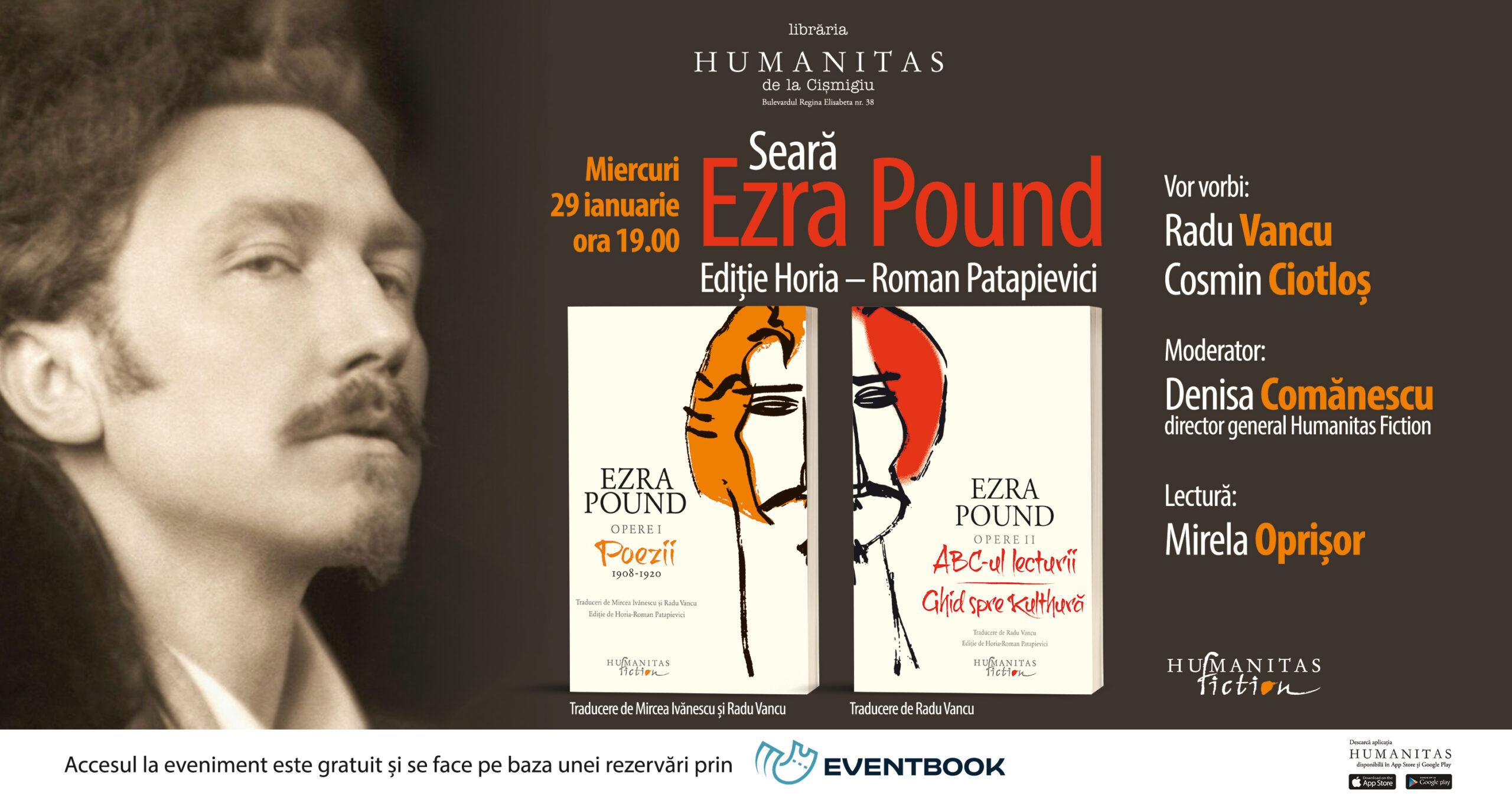 Seară dedicată lui Ezra Pound, poet și eseist, unul dintre cei mai inovatori gânditori ai secolului XX